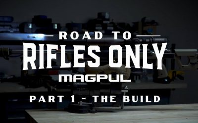 The Road to Rifles Only, Part 1 – The Build