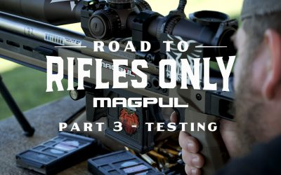The Road to Rifles Only, Part 3 – Testing