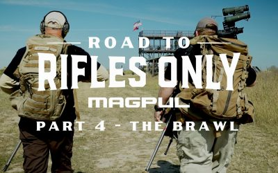 The Road to Rifles Only, Part 4 – The Brawl