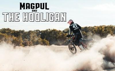 Magpul and The Hooligan